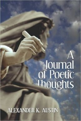 A Journal Of Poetic Thoughts