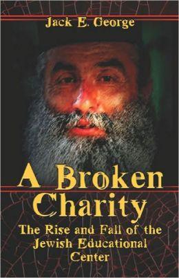 A Broken Charity