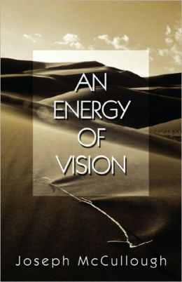 An Energy Of Vision