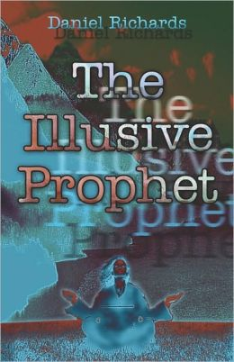 The Illusive Prophet