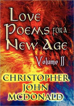 Love Poems for a New Age: Volume II
