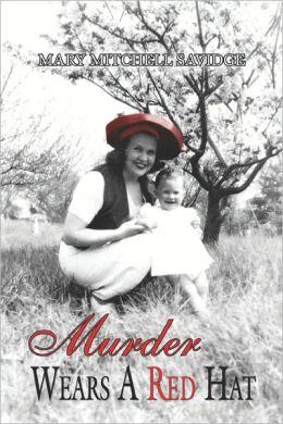 Murder Wears A Red Hat