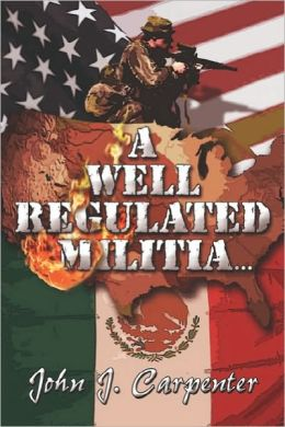 A Well Regulated Militia..