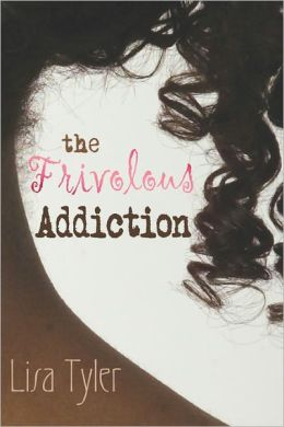 The Frivolous Addiction