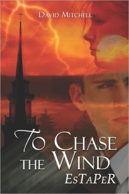 To Chase The Wind