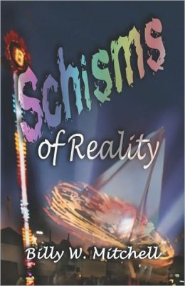 Schisms Of Reality