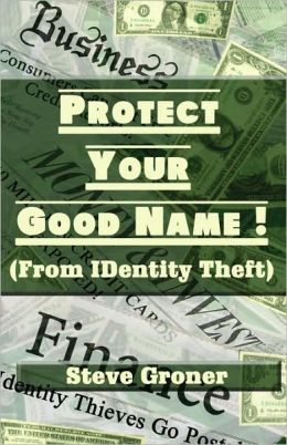 Protect Your Good Name!