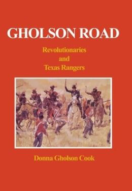 Gholson Road: Revolutionaries and Texas Rangers