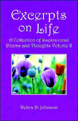 Excerpts on Life: A Collection of Inspirational Poems and Thoughts