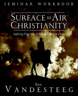 Surface To Air Christianity Seminar Workbook