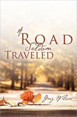 A Road Seldom Traveled