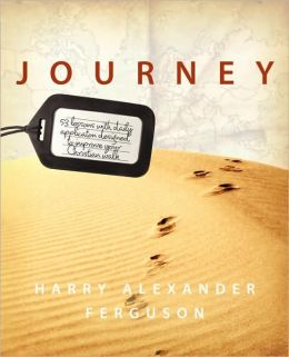 Journey: 53 lessons with daily applicaton designed to improve your Christian Walk
