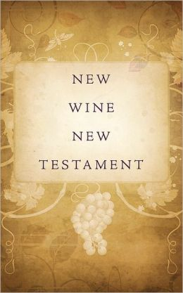 New Wine New Testament