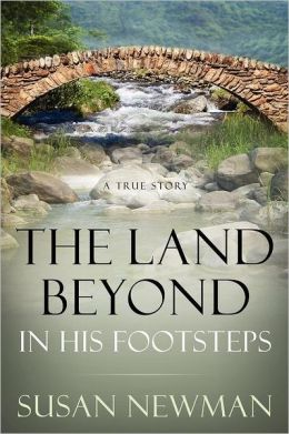 The Land Beyond...In His Footsteps
