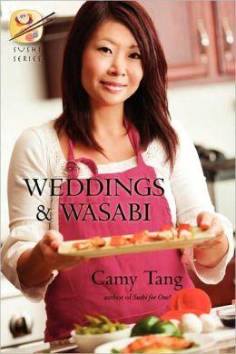 Weddings And Wasabi