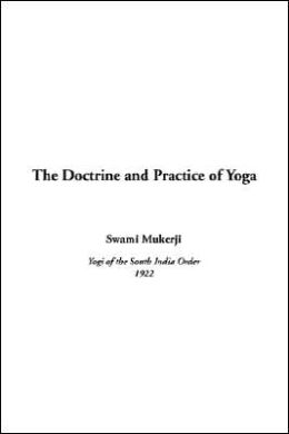 Doctrine and Practice of Yoga