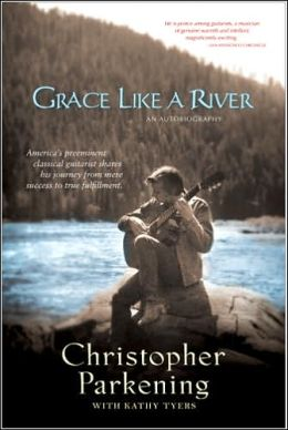 Grace Like a River: An Autobiography