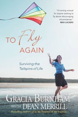 To Fly Again: Surviving the Tailspins of Life