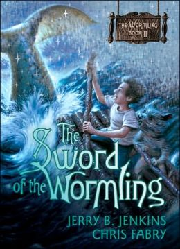 The Sword of the Wormling (Wormling Series #2)