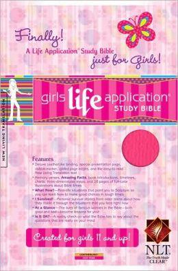 Girls Life Application Study Bible NLT