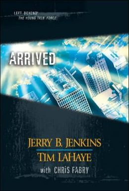 Arrived (Left Behind Hardcover Collections Book 12)