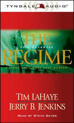 The Regime: Evil Advances (Before They Were Left Behind Series #2)