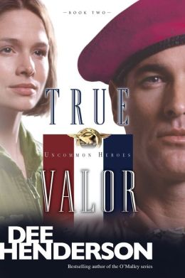 True Valor (Uncommon Heroes Series #2)