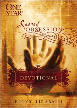 The One Year Sacred Obsession Devotional