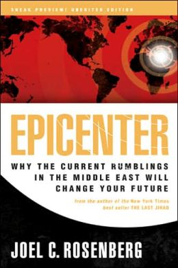 Epicenter (Sampler): Why the Current Rumblings in the Middle East Will Change Your Future