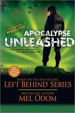 Apocalypse Unleashed (Left Behind: Military Series #4)