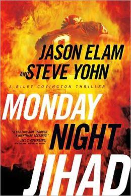Monday Night Jihad (Riley Covington Series #1)