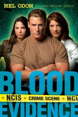 Blood Evidence (NCIS Series #2)