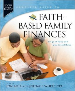 Faith-Based Family Finances: Let Go of Worry and Grow in Confidence