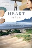 Heart Echoes by Sally John