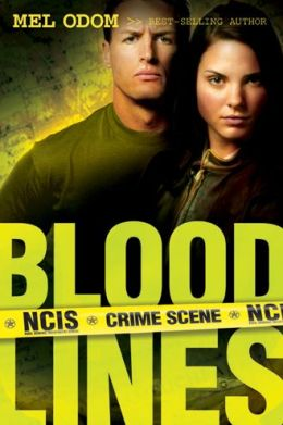 Blood Lines (NCIS Series #3)