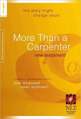 More Than a Carpenter NT NLT