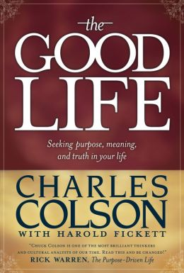 The Good Life: Seeking Purpose, Meaning, and Truth in Your Life