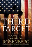 Book Cover Image. Title: The Third Target, Author: Joel C. Rosenberg