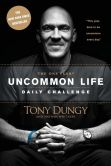 Book Cover Image. Title: The One Year Uncommon Life Daily Challenge, Author: Tony Dungy