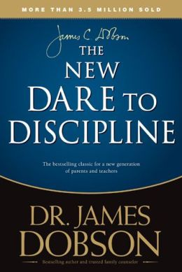 The New Dare to Discipline
