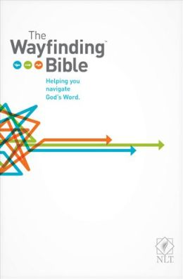 The Wayfinding Bible NLT