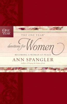 The One Year Devotions for Women: Becoming a Woman at Peace