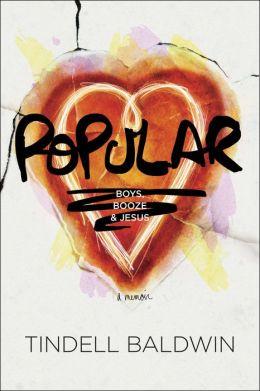 Popular: Boys, Booze, and Jesus
