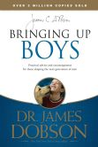 Book Cover Image. Title: Bringing Up Boys, Author: James C. Dobson