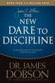 Book Cover Image. Title: The New Dare to Discipline, Author: James C. Dobson