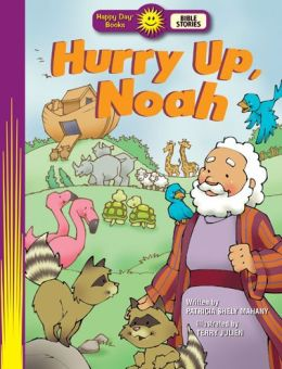 Hurry Up, Noah