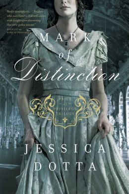 Mark of Distinction (Price of Privilege Series #2)