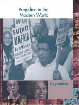 Prejudice in the Modern World: Biographies