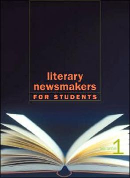 Literary Newsmakers for Students Vol. 1
