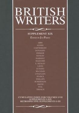 British Writers, Supplement XIX: A collection of critical essays that cover hundreds of writers who have made significant contributions to British, Irish, and Commonwealth literature from the 14th century to the present day.